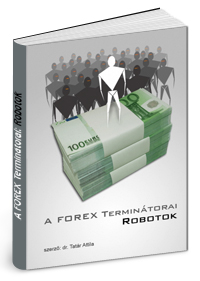 Forex robot programok és tőzsdetanfolyam.